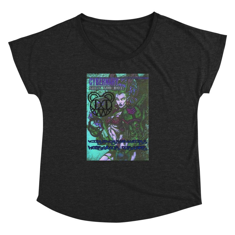 She's Too Hot Women's Dolman Scoop Neck by Monstrous Customs