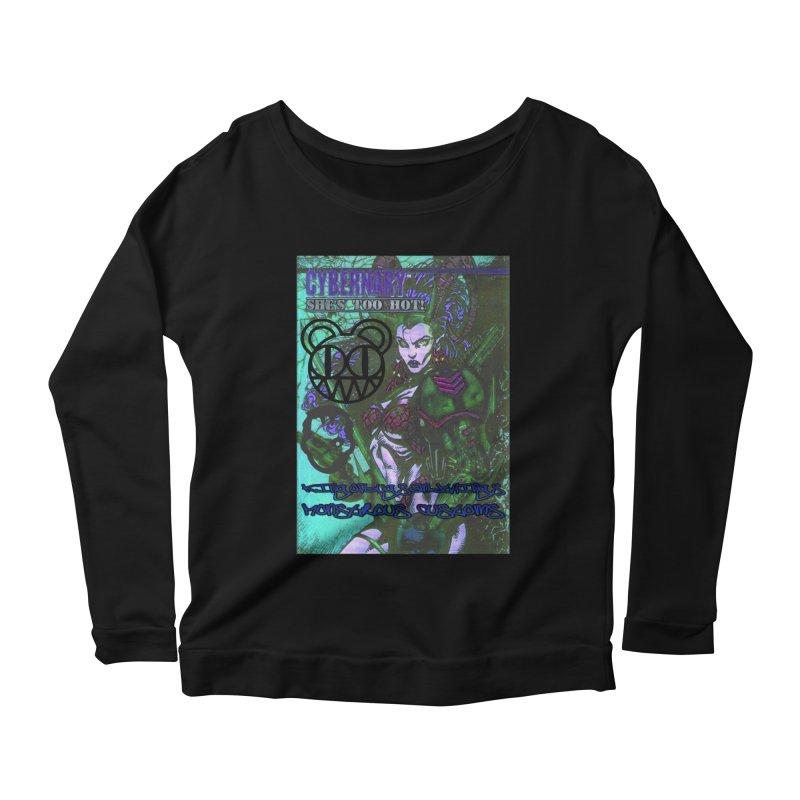 She's Too Hot Women's Scoop Neck Longsleeve T-Shirt by Monstrous Customs