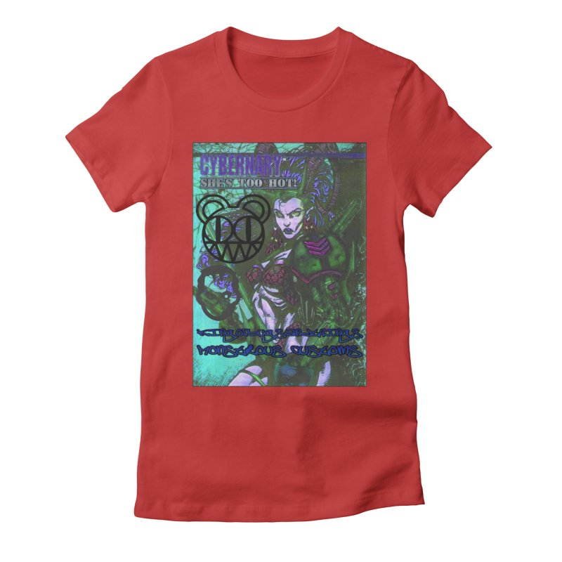 She's Too Hot Women's Fitted T-Shirt by Monstrous Customs