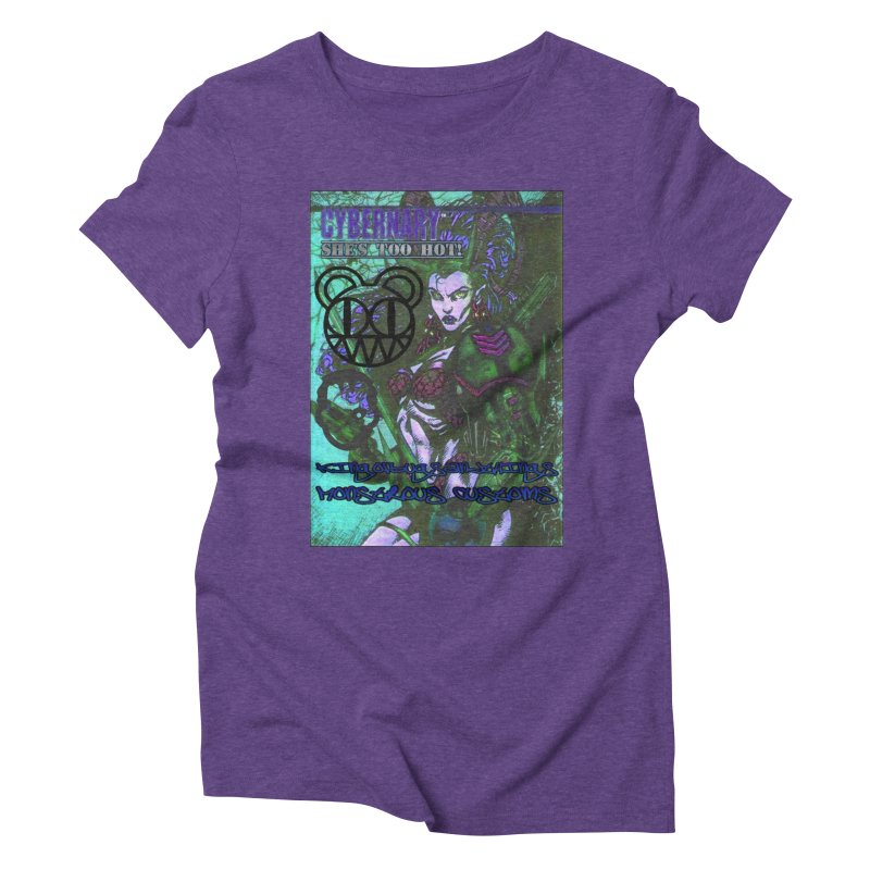 She's Too Hot Women's Triblend T-Shirt by Monstrous Customs