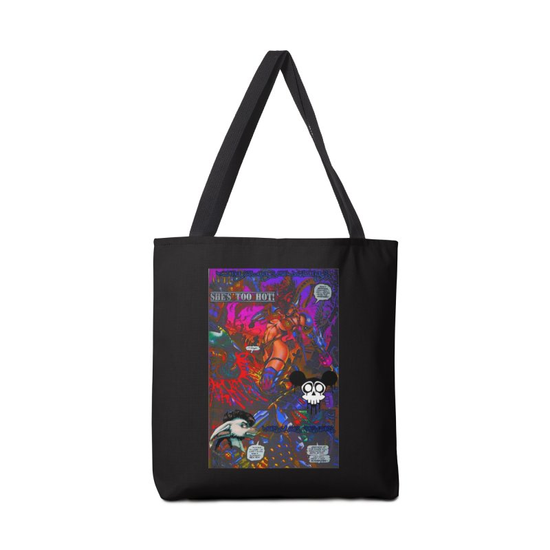 She's Too Hot2 Accessories Tote Bag Bag by Monstrous Customs
