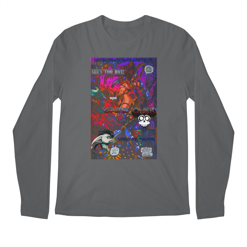 She's Too Hot2 Men's Longsleeve T-Shirt by Monstrous Customs