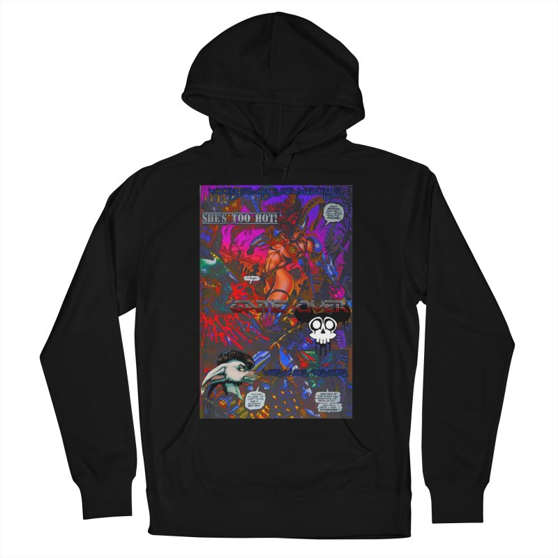 She's Too Hot2 Women's Pullover Hoody by Monstrous Customs