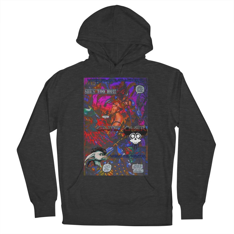 She's Too Hot2 Men's Pullover Hoody by Monstrous Customs