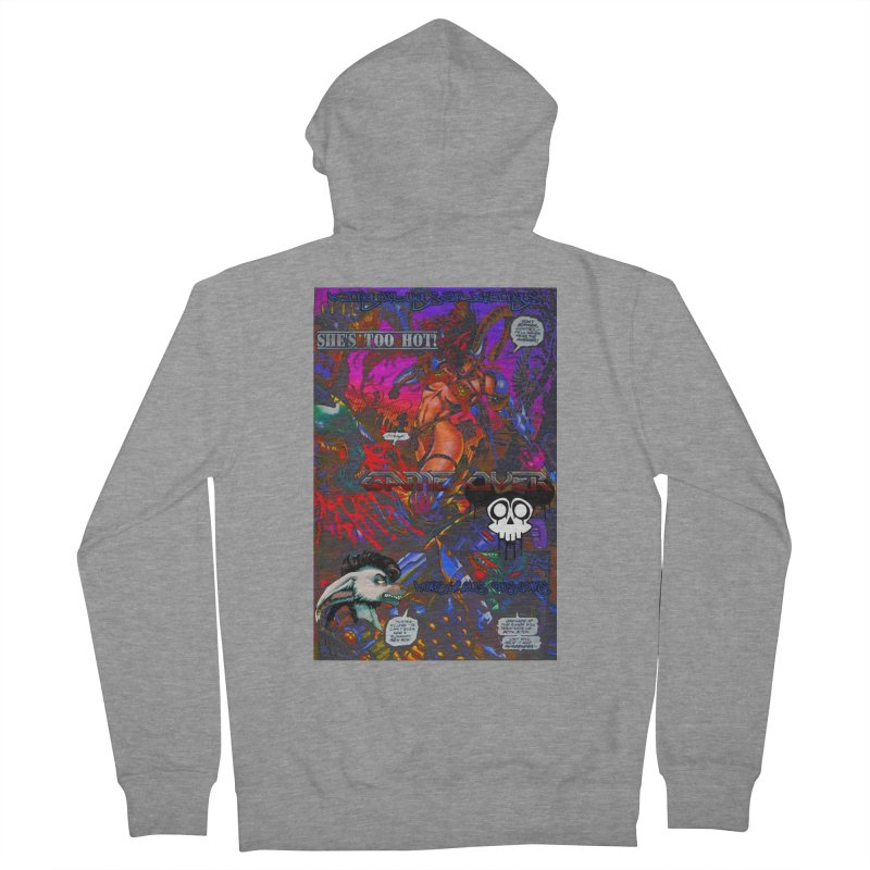 She's Too Hot2 Women's French Terry Zip-Up Hoody by Monstrous Customs