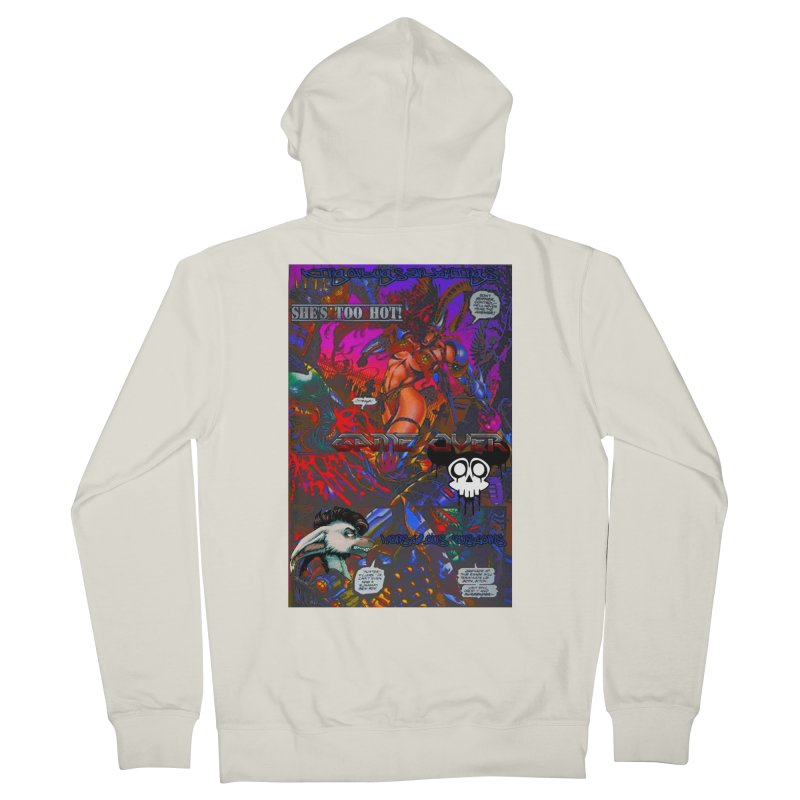 She's Too Hot2 Men's French Terry Zip-Up Hoody by Monstrous Customs