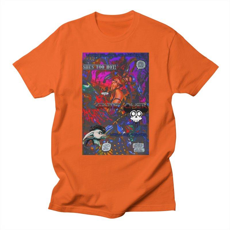 She's Too Hot2 Men's Regular T-Shirt by Monstrous Customs