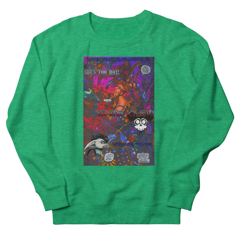 She's Too Hot2 Men's Sweatshirt by Monstrous Customs