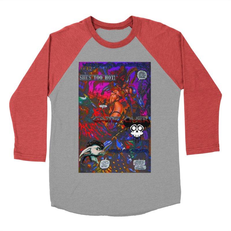 She's Too Hot2 Men's Baseball Triblend T-Shirt by Monstrous Customs
