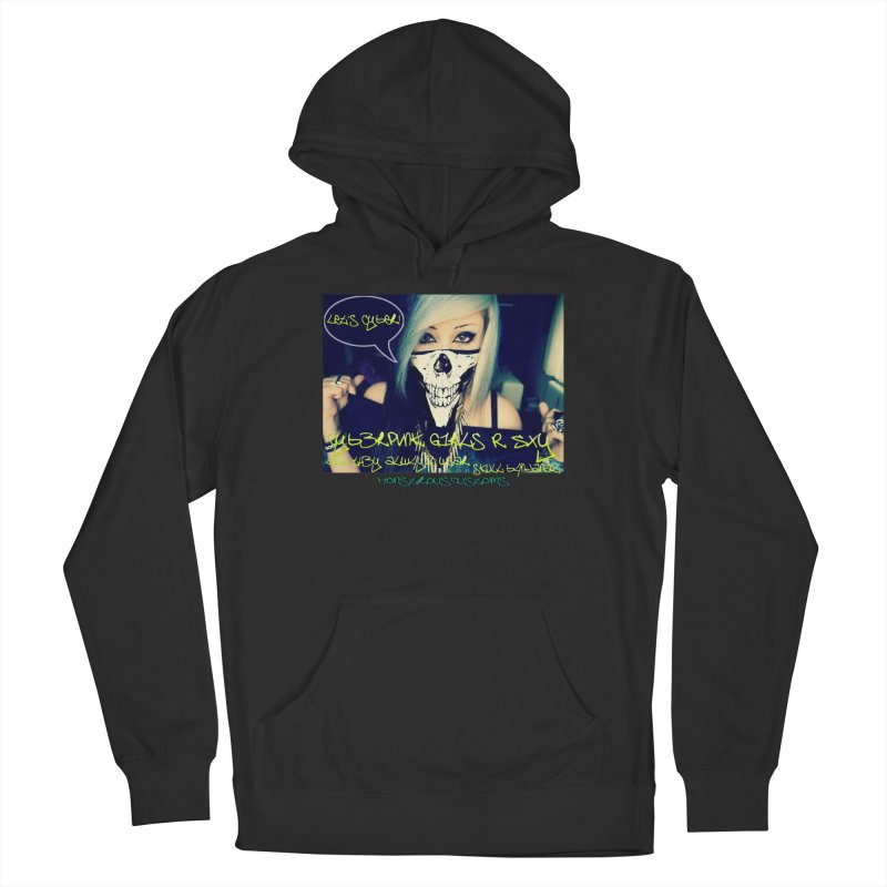 Cyber Girls R SXY Women's French Terry Pullover Hoody by Monstrous Customs