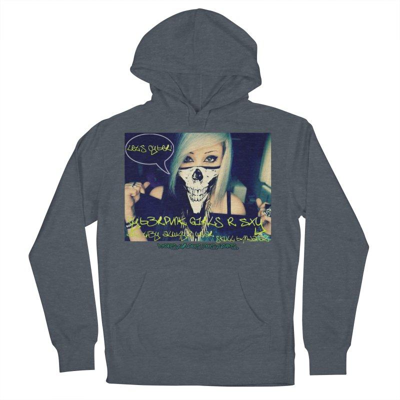 Cyber Girls R SXY Women's Pullover Hoody by Monstrous Customs