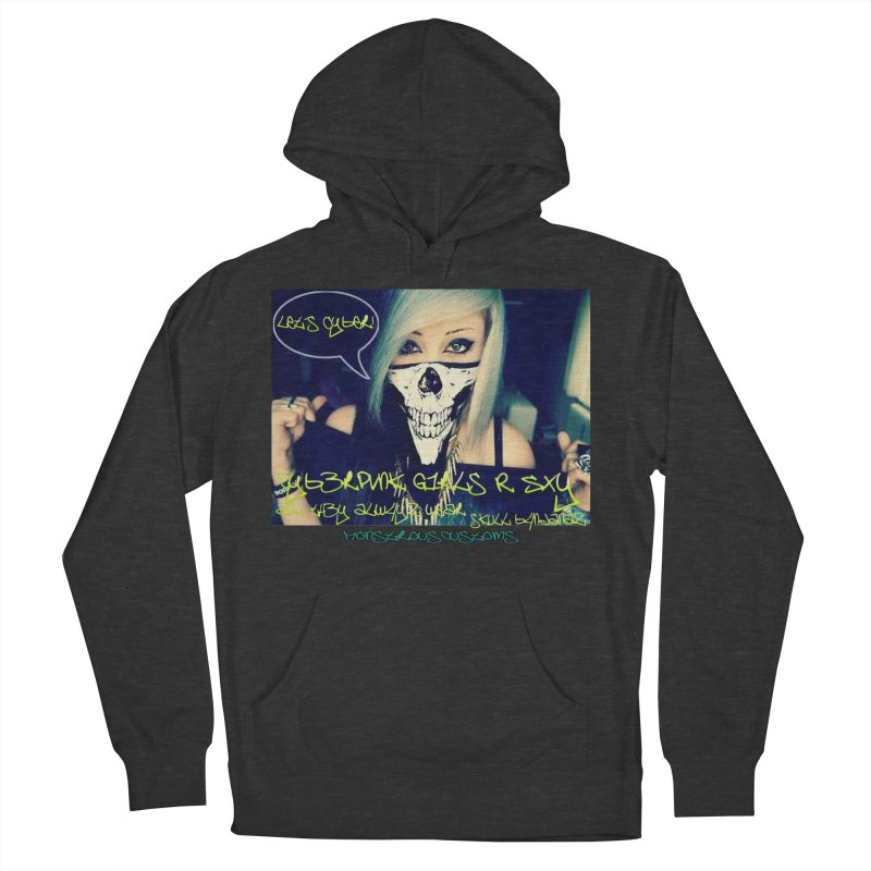 Cyber Girls R SXY Men's Pullover Hoody by Monstrous Customs