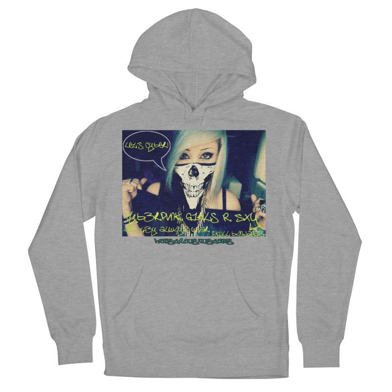 Cyber Girls R SXY Men's French Terry Pullover Hoody by Monstrous Customs