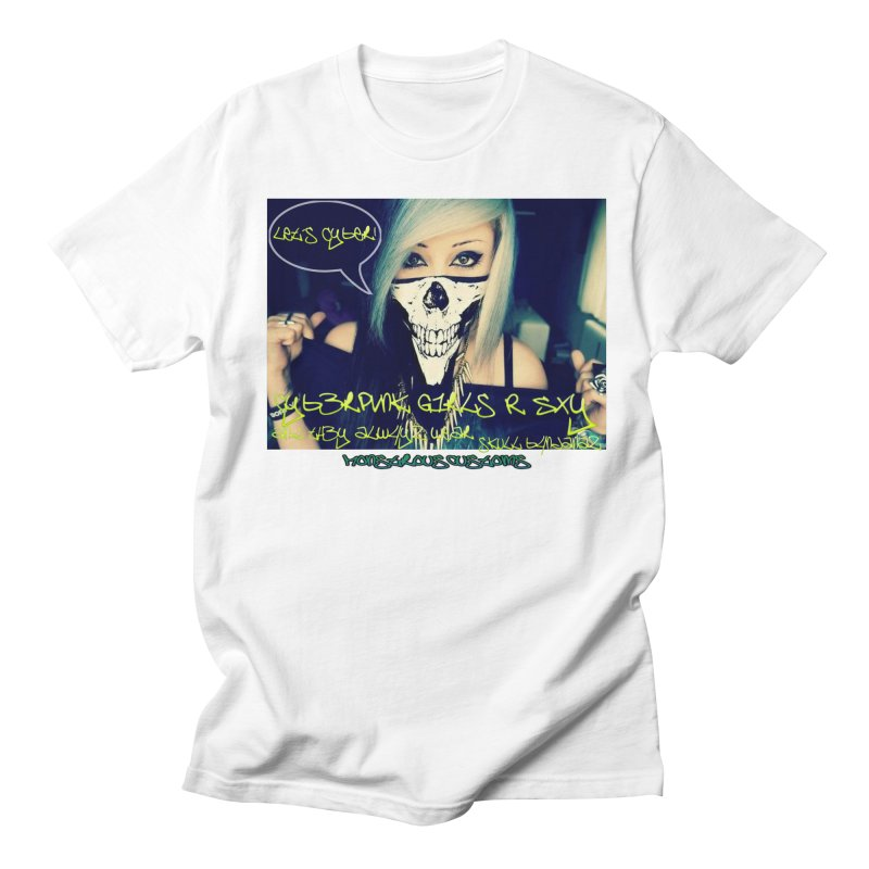 Cyber Girls R SXY Men's T-shirt by Monstrous Customs