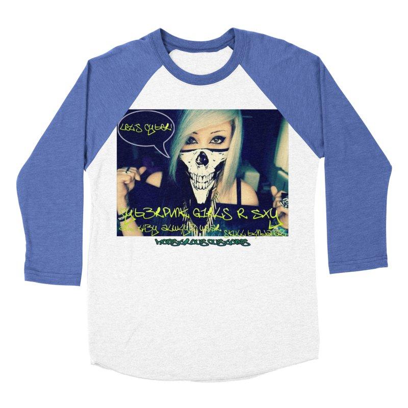 Cyber Girls R SXY Women's Baseball Triblend T-Shirt by Monstrous Customs