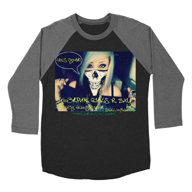 Cyber Girls R SXY Women's Baseball Triblend Longsleeve T-Shirt by Monstrous Customs