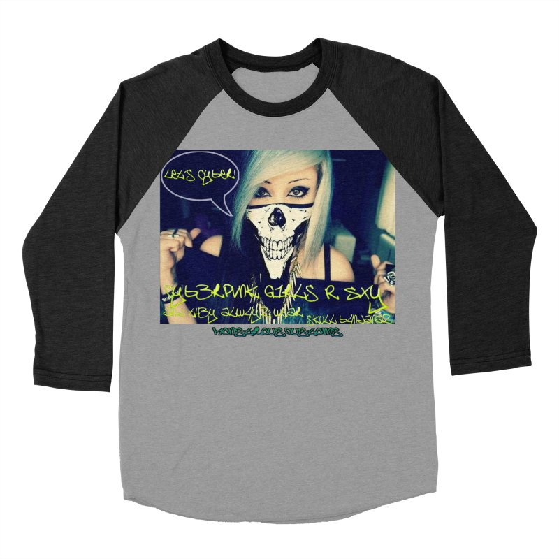 Cyber Girls R SXY Women's Baseball Triblend Longsleeve T-Shirt by Monstrous Customs