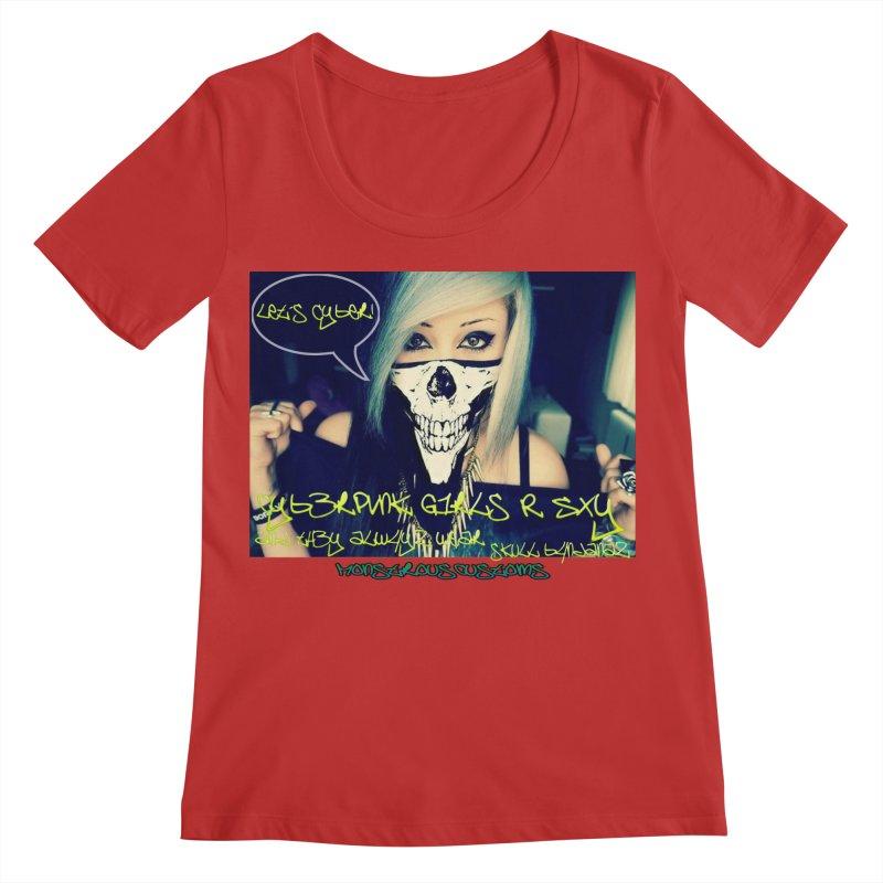 Cyber Girls R SXY Women's Regular Scoop Neck by Monstrous Customs