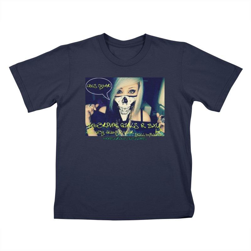Cyber Girls R SXY Kids T-Shirt by Monstrous Customs