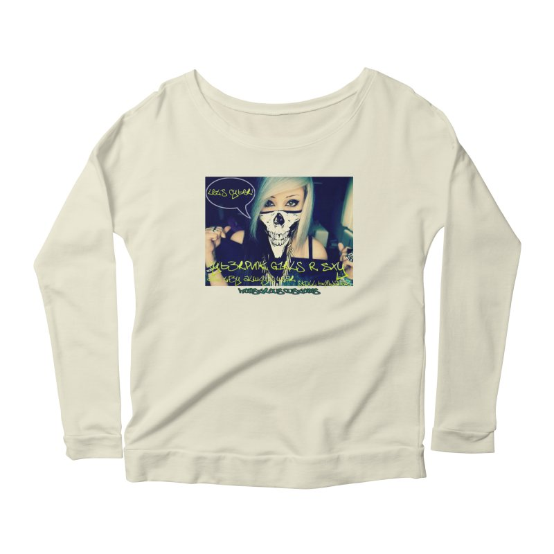 Cyber Girls R SXY Women's Scoop Neck Longsleeve T-Shirt by Monstrous Customs