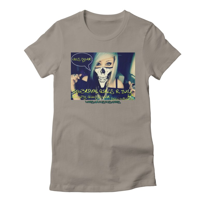 Cyber Girls R SXY Women's Fitted T-Shirt by Monstrous Customs
