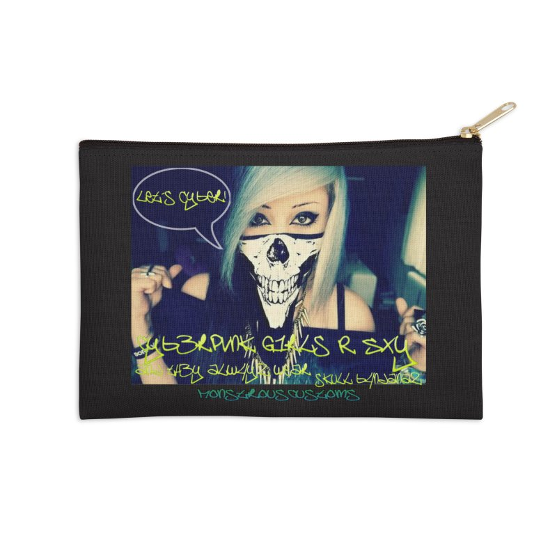 Cyber Girls R SXY Accessories Zip Pouch by Monstrous Customs