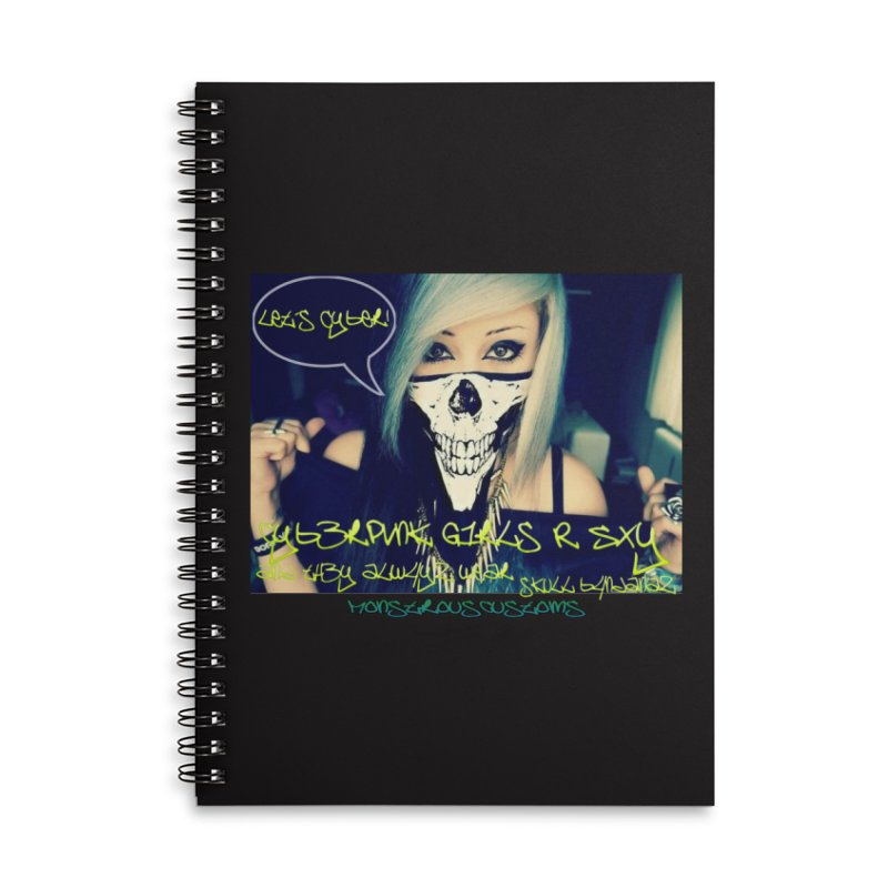 Cyber Girls R SXY Accessories Lined Spiral Notebook by Monstrous Customs