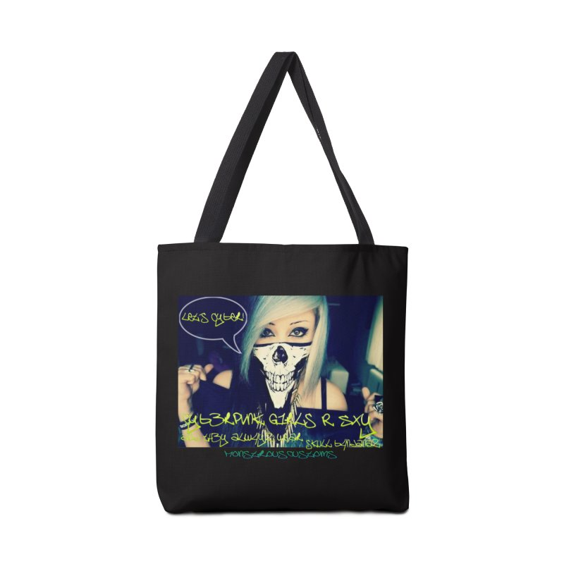 Cyber Girls R SXY Accessories Tote Bag Bag by Monstrous Customs