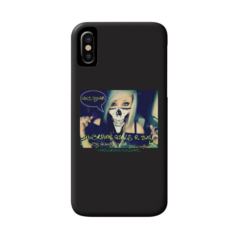 Cyber Girls R SXY Accessories Phone Case by Monstrous Customs