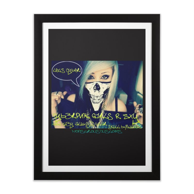 Cyber Girls R SXY Home Framed Fine Art Print by Monstrous Customs