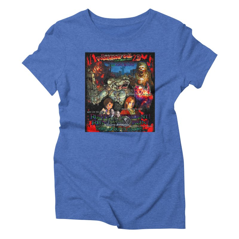 President Evil 23: The Movie Women's Triblend T-Shirt by Monstrous Customs