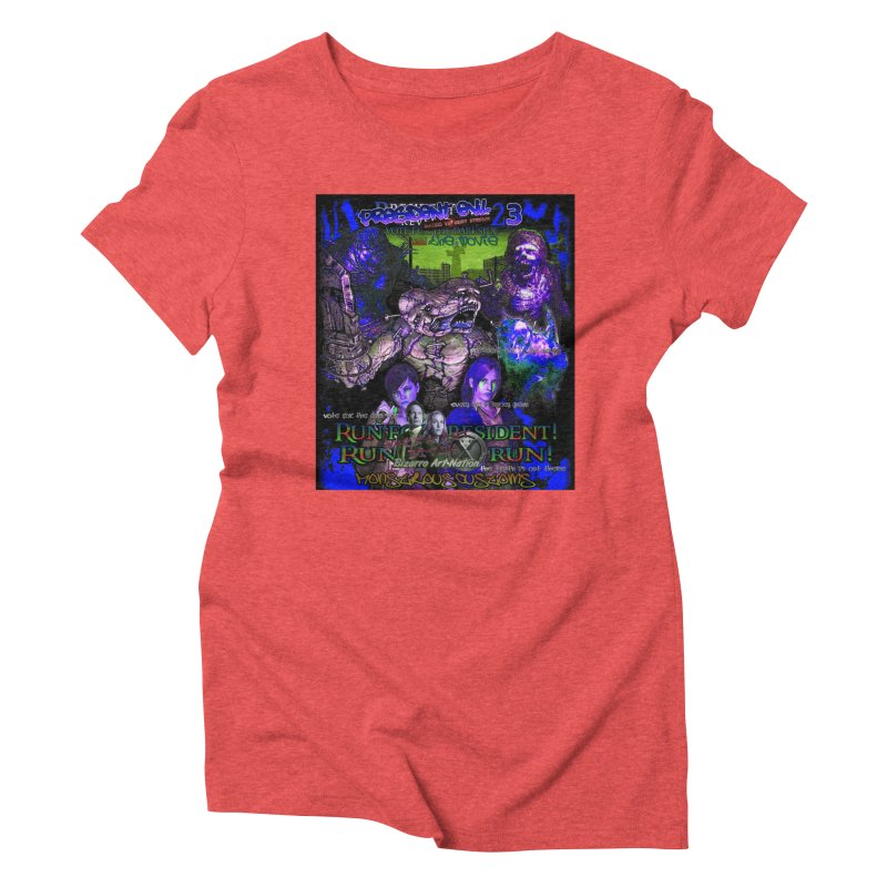 President Evil 23: Dark Night Women's Triblend T-Shirt by Monstrous Customs