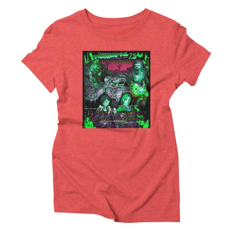 President Evil 23: Toxic Slime Women's Triblend T-shirt by Monstrous Customs