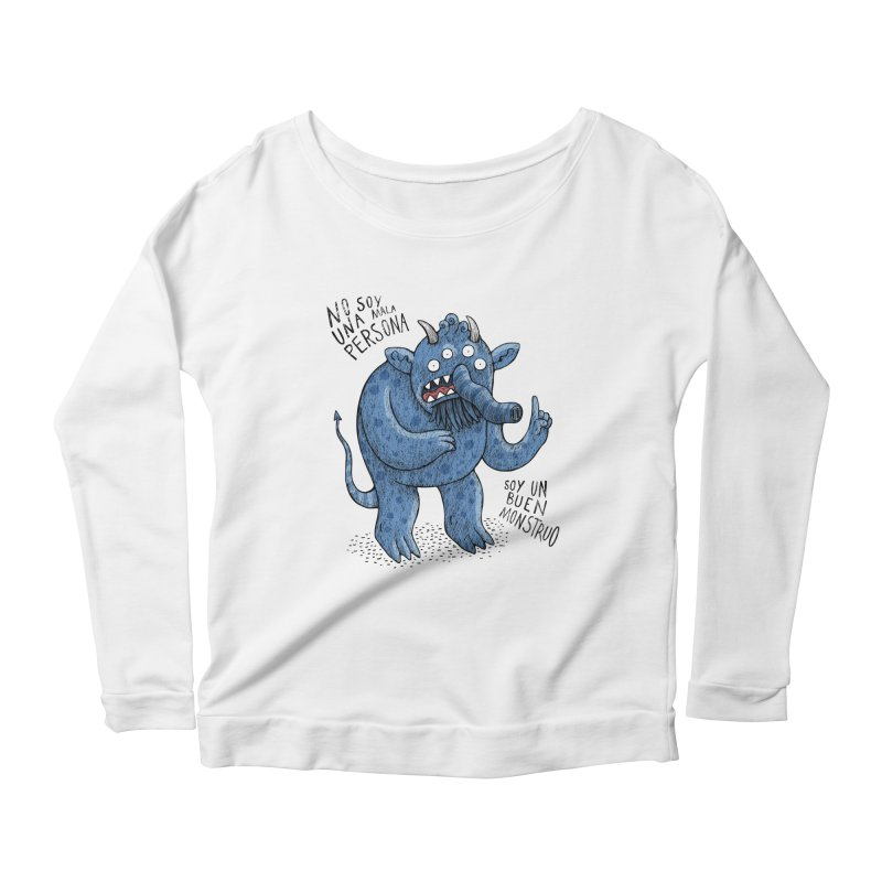Buen monstruo Women's Longsleeve Scoopneck  by montt's Artist Shop