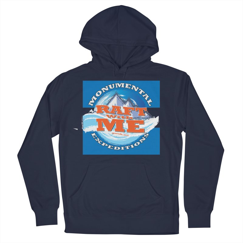 Raft with ME Men's French Terry Pullover Hoody by Monumental Expeditions