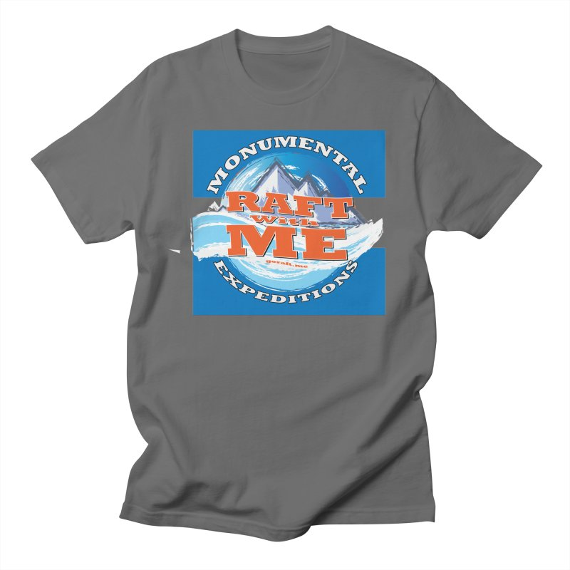 Raft with ME Men's T-Shirt by Monumental Expeditions