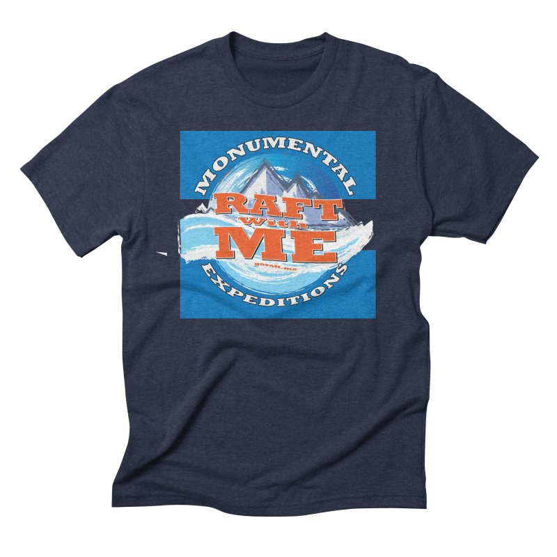 Raft with ME Men's Triblend T-Shirt by Monumental Expeditions