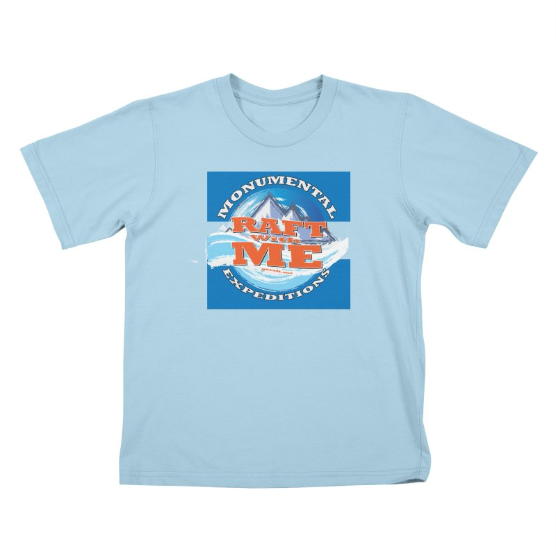 Raft with ME Kids T-Shirt by Monumental Expeditions