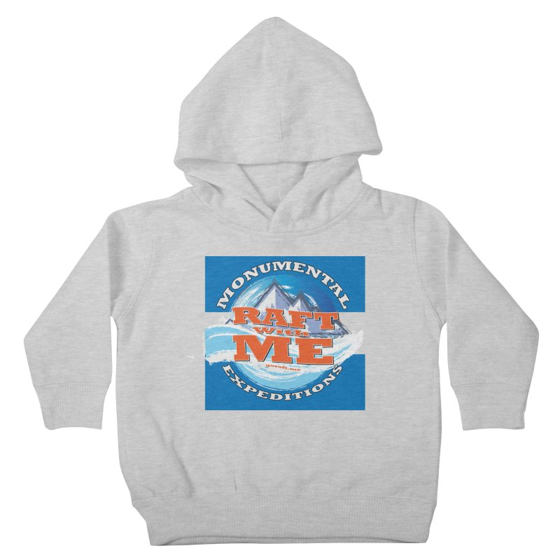 Raft with ME Kids Toddler Pullover Hoody by Monumental Expeditions