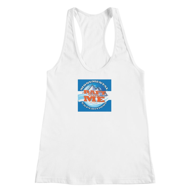 Raft with ME Women's Racerback Tank by Monumental Expeditions
