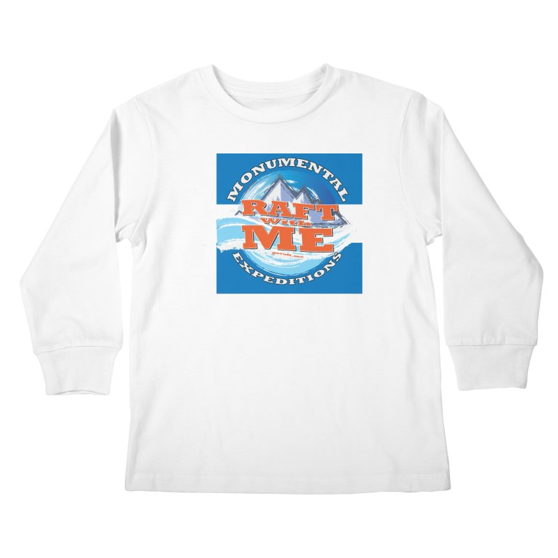 Raft with ME Kids Longsleeve T-Shirt by Monumental Expeditions