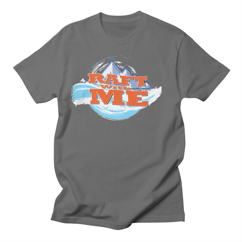 Raft with ME II Men's T-Shirt by Monumental Expeditions