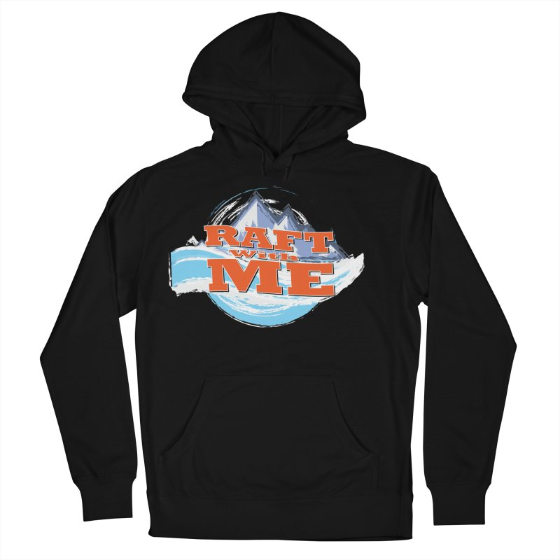 Raft with ME II Men's French Terry Pullover Hoody by Monumental Expeditions