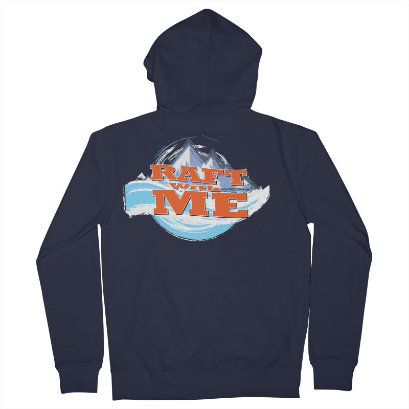 Raft with ME II Women's French Terry Zip-Up Hoody by Monumental Expeditions