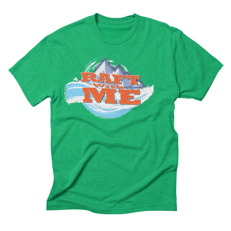 Raft with ME II Men's Triblend T-Shirt by Monumental Expeditions