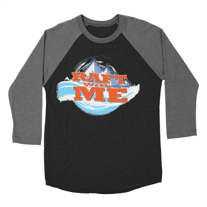 Raft with ME II Women's Baseball Triblend Longsleeve T-Shirt by Monumental Expeditions