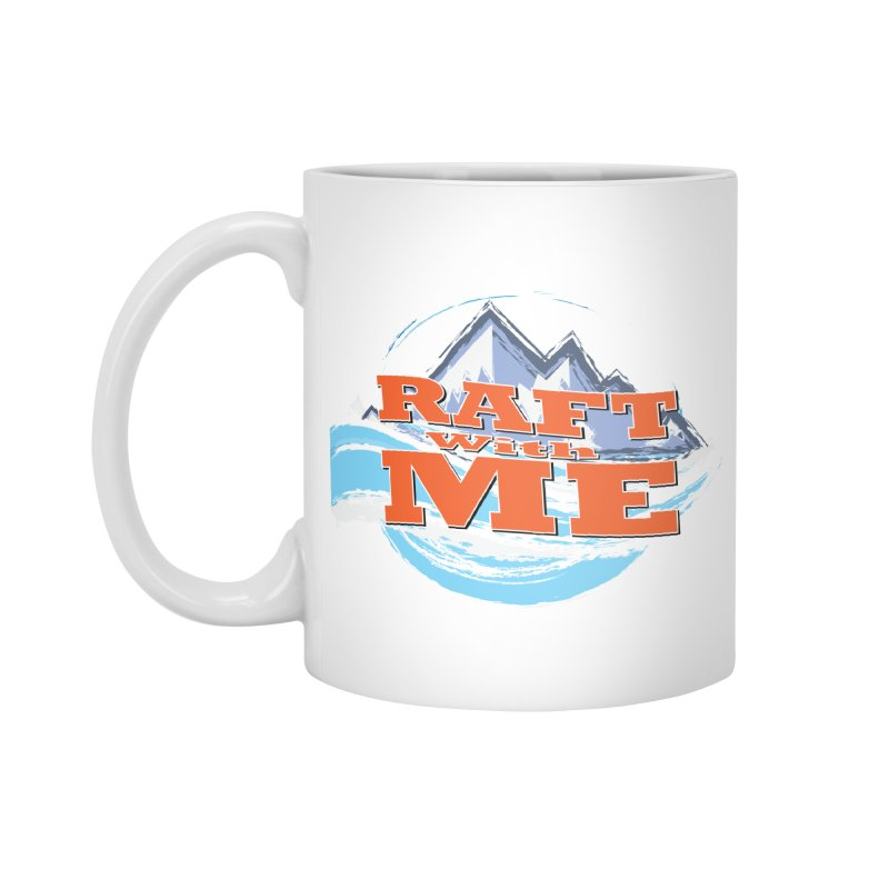 Raft with ME II Accessories Standard Mug by Monumental Expeditions