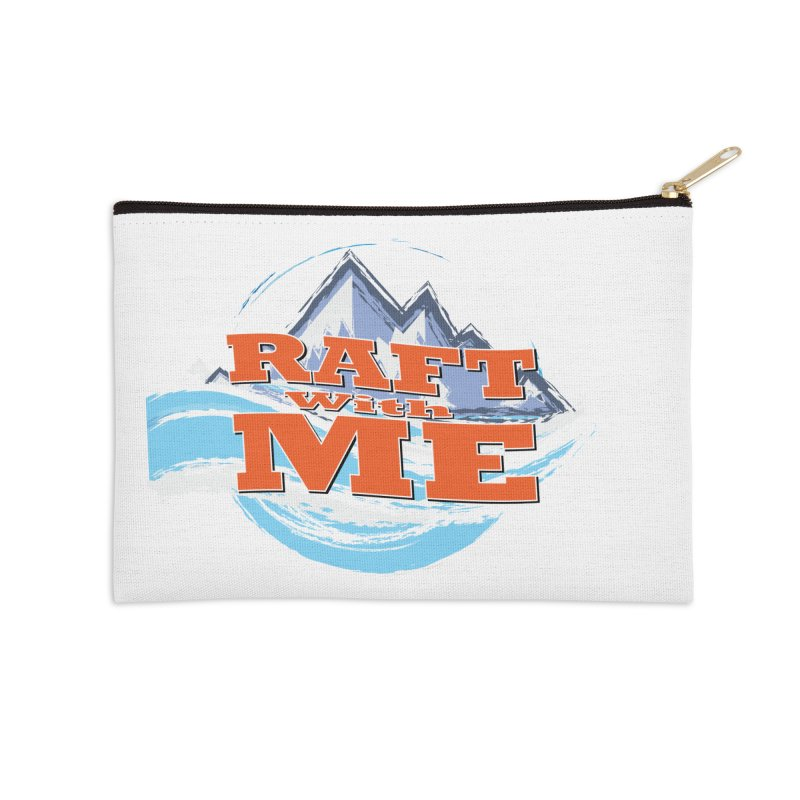 Raft with ME II Accessories Zip Pouch by Monumental Expeditions