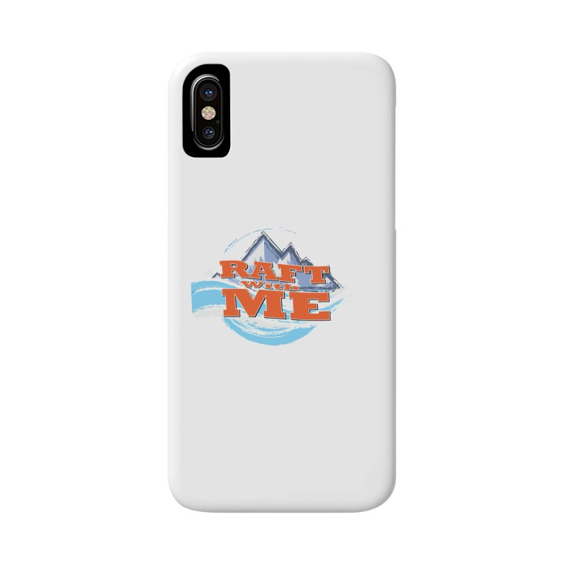 Raft with ME II Accessories Phone Case by Monumental Expeditions