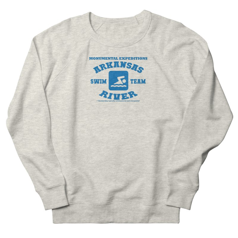 Arkansas River Swim Team Women's French Terry Sweatshirt by Monumental Expeditions